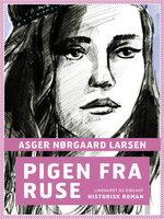 Pigen fra Ruse - Asger Nørgaard Larsen