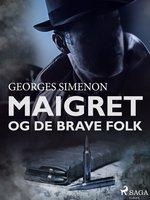 Maigret og de brave folk - Georges Simenon