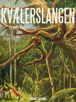 Kvælerslangen og andre dyrefortællinger - Ingvald Lieberkind