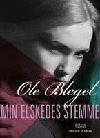 Min elskedes stemme - Ole Blegel