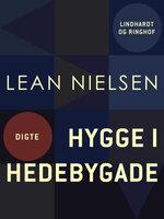 Hygge i Hedebygade - Lean Nielsen