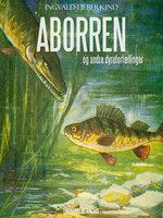 Aborren og andre dyrefortællinger - Ingvald Lieberkind