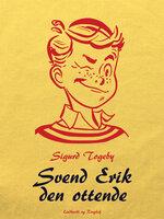 Svend Erik den ottende - Sigurd Togeby