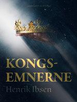 Kongs-emnerne - Henrik Ibsen