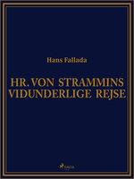 Hr. von Strammins vidunderlige rejse - Hans Fallada