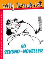 50 sekund-noveller - Willy Breinholst