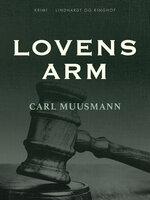 Lovens arm - Carl Muusmann