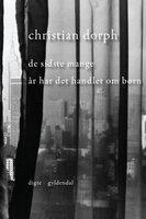 De sidste mange år har det handlet om børn - Christian Dorph