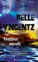 Kaappaus merellä - Helle Vincentz