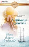 Under ladyens kommando - Stephanie Laurens