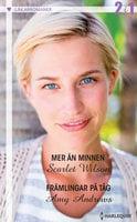 Mer än minnen / Främlingar på tåg - Amy Andrews,Scarlet Wilson