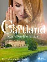 Kärleken har vingar - Barbara Cartland