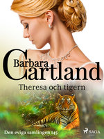 Theresa och tigern - Barbara Cartland