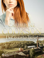 Det svarta ljuset - Catherine Cookson