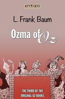 Ozma of Oz (OZ #3) - L. Frank Baum