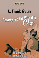 Dorothy and the Wizard in Oz (OZ #4) - L. Frank Baum