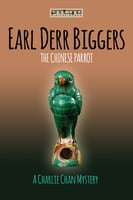 The Chinese Parrot - Earl Derr Biggers
