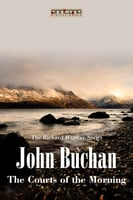 The Courts of the Morning - John Buchan