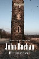 Huntingtower - John Buchan