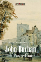 The Power-House - John Buchan