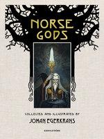 Norse Gods - Johan Egerkrans