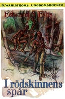 I rödskinnens spår - Edward S. Ellis