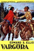 Vargöra - Edward S. Ellis