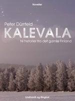 Kalevala: Ni historier fra det gamle Finland - Peter Dürrfeld