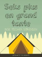 Seks plus en grandtante - Inge Fischer Sørensen