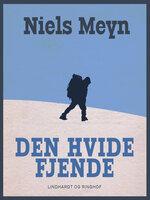 Den hvide fjende - Niels Meyn