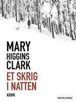 Et skrig i natten - Mary Higgins Clark