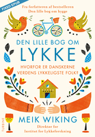 Den lille bog om LYKKE - Meik Wiking