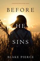 Before He Sins - Blake Pierce