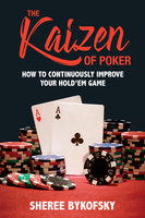 The Kaizen of Poker - Sheree Bykofsky