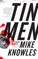 Tin Men - Mike Knowles