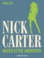 Arven efter Andropov - Nick Carter
