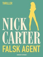 Falsk agent - Nick Carter
