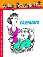 Farmand - Willy Breinholst