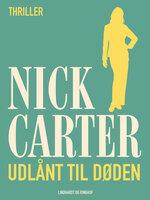 Udlånt til døden - Nick Carter