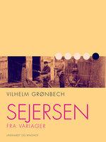 Sejersen fra Variager - Vilhelm Grønbech