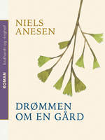 Drømmen om en gård - Niels Anesen