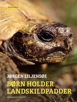 Børn holder landskildpadder - Jørgen Liljensøe