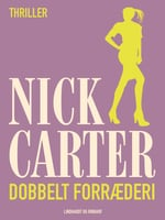 Dobbelt forræderi - Nick Carter
