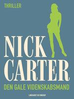 Den gale videnskabsmand - Nick Carter