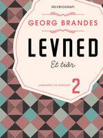 Levned II - Georg Brandes