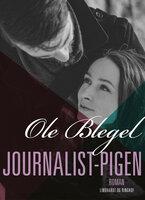 Journalist-pigen - Ole Blegel
