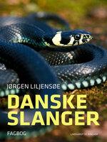 Danske slanger - Jørgen Liljensøe