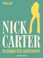 Blodbad ved Sortehavet - Nick Carter