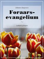 Foraars-evangelium - Johannes Jørgensen
