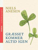 Græsset kommer altid igen - Niels Anesen